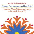 Discover Easy Movement and Pain Relief