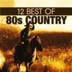 12 Best of 80's Country
