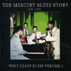 Mercury Blues Story: West Coast Blues, Vol. 1