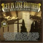 Get In Line Brother: Real Mountain Bluegrass Gospel