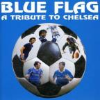 Chelsea Fc: Blue Flag (A Tribute To Chels