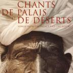 Chants De Palais Et De Deserts Songs From The Palace And Desert