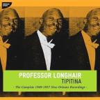 Tipitina: The Complete 1949-1957 New Orleans Recordings