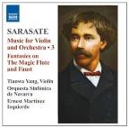 Pablo Sarasate: Music for Violin &amp; Orchestra, Vol. 3