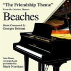 Beaches: The Friendship Theme (Georges Delerue)