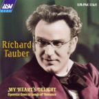 Richard Tauber - My Heart's Delight - Operetta Gems