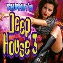 Thump 'N Deep House 3