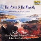 Power & The Majesty: Essential Choral Classics