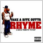Take A Bite Outta Rhyme: A Rock Tribute To Rap