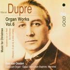 Marcel Dupre: Organ Works, Vol. 6 - Music for Christmas
