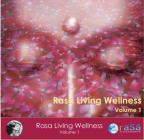 Rasa Living Wellness, Vol. 1
