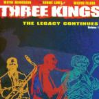 Three Kings: The Legacy Continues Vol. 1