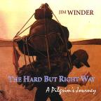 Hard But Right Way: A Pilgrim's Journey