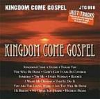 Kingdom Come Gospel
