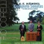 Handel: Complete Sonatas For Violin And Basso Continuo