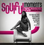 Soulful Moments - 70's Should Have Been Classic Love Songs