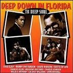 Deep Down In Florida - TK Deep Soul