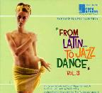 Vol. 3 - From Latin To Jaz