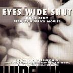 Eyes Wide Shut: Music from Stanley Kubrick Movies