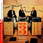 We Three: A Jazz Approach to Stereo
