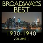 Broadway's Best 1930 - 1940 Vol.1