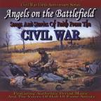 Angels On The Battlefield: Songs &amp; Stories Of Fait