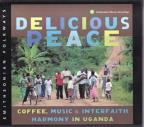 Delicious Peace: Coffee, Music & Interfaith Harmony In Uganda