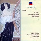 Ravel: Piano Trio; Introduction et Allegro; String Quartet