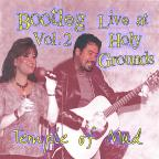 Bootleg, Vol. 2: Live at Holy Grounds