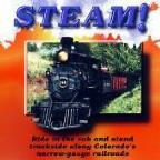 Steam! Colorado's Narrow Gauge Railroads