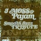J Moss & Pajam Smooth Jazz Tribute