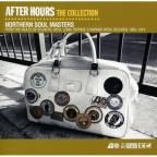 After Hours the Collection: Northern Soul Masters