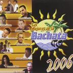Los Mejores de La Bachata 2006