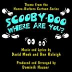 Scooby Doo, Where Are You? - Theme From The Hanna-Barbera Cartoon Series (David Mook, Ben Raleigh)