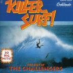 Killer Surf: The Best Of The Challengers