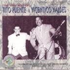 Very Best of Tito Puente & Vicentico Valdes