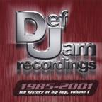 Def Jam 1985 - 2001: History of Hip Hop, Vol. 1