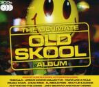 Ultimate Old Skool Album