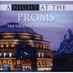 Night At The Proms: The Greatest British Classics