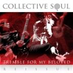 Tremble For My Beloved [reissue]