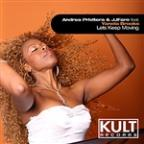 "Kult Records Presents: ""Let's Keep Moving"""
