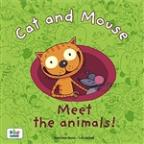 Cat And Mouse - Meet The Animals!