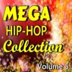 Mega Hip-Hop Collection, Vol. 5