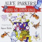 Alice Parker's Hand-Me-Down Songs