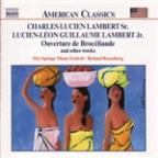 Charles Ludien Lambert Sr, Ludien-Leon Guillaume Lambert Jr: Ouverture de Brodeliande and other works