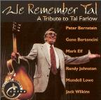 We Remember Tal: A Tribute to Tal Farlow