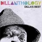 Dillanthology: Dilla's Best