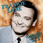 Lane,Frankie Vol. 2 - American Legend