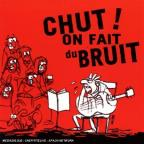 Chut ! On Fait Du Bruit