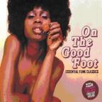 On The Good Foot: Essential Funk Classics / Variou